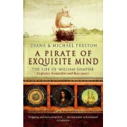 A Pirate Of Exquisite Mind by Diana Preston