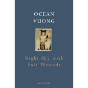 Night Sky with Exit Wounds, Hardcover