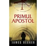 Primul apostol/James Becker