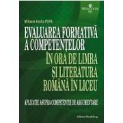 Evaluarea formativa a competentelor in ora de limba si literatura romana in liceu - Mihaela-Emilia Popa