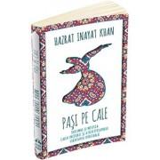 Pasi pe Cale/Inayat Khan