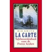 Woordenboek La Carte - Tafelwoordenboek voor de Franse keuken | Podium