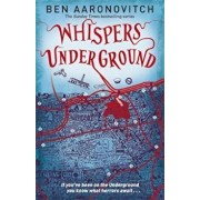 Whispers Under Ground, Paperback/Ben Aaronovitch