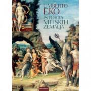 Umberto Eko ISTORIJA MITSKIH ZEMALJA