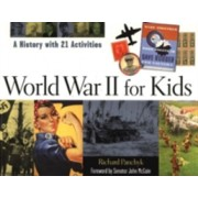 World War II for Kids - A History with 21 Activities (Panchyk Richard)(Paperback) (9781556524554)