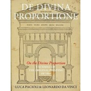 de Divina Proportione (on the Divine Proportion): Facsimile (in Black and White) of the Original Version of 1509, Paperback/Luca Pacioli
