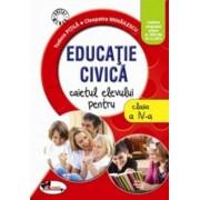 Educatie civica. Caietul elevului pentru clasa a IV-a