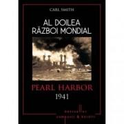 Pearl Harbor 1941. Al Doilea Razboi Mondial
