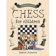 The Batsford Book of Chess for Children, Hardcover/Sabrina Chevannes