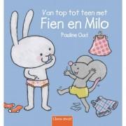 Fien en Milo: Van top tot teen met Fien en Milo - Pauline Oud