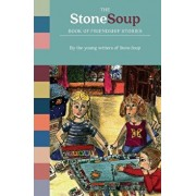 The Stone Soup Book of Friendship Stories, Paperback/Stone Soup