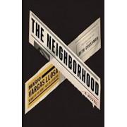 Neighbourhood, Hardcover/Mario Vargas Llosa