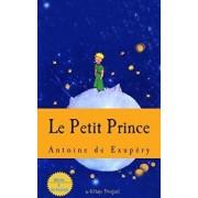 Le Petit Prince, Paperback/Antoine de Saint Exupery