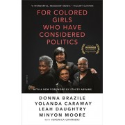 For Colored Girls Who Have Considered Politics, Paperback/Donna Brazile