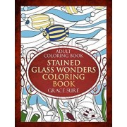 Stained Glass Wonders Coloring Book, Paperback/Grace Sure