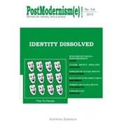 Postmodernism(e) nr.5-6/2010 - Identity Dissolved/***
