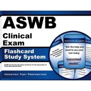 Aswb Clinical Exam Flashcard Study System: Aswb Test Practice Questions and Review for the Association of Social Work Boards Exam