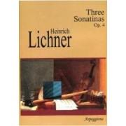 Three Sonatinas Op. 4 - Heinrich Lichner