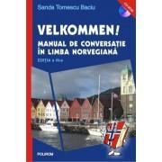 Velkommen! Manual de conversatie in limba norvegiana (CD inclus)