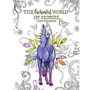 The Enchanted World of Horses: Adult Coloring Book, Paperback/Cindy Elsharouni