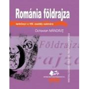 Romania Foldrajza tankonyv a VIII. osztaly szamara (Geografia Romaniei - manual pentru clasa a VIII-a, limba maghiara)/Octavian Mandrut