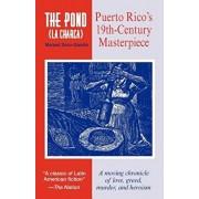 The Pond (La Charca), Paperback/Manuel Zeno-Gandia