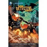 Batman: Detective Comics Vol. 4: The Wrath (the New 52), Paperback/John Layman