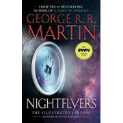 Nightflyers: The Illustrated Edition, Hardcover/George R. R. Martin