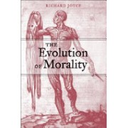 The Evolution of Morality (Joyce Richard (Victoria University of Wellington))(Paperback) (9780262600729)