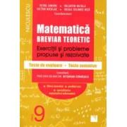 Matematica clasa a IX-a. Breviar teoretic cu exercitii si probleme propuse si rezolvate teste de evaluare teste sumative