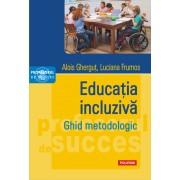 Editura Polirom Educatia incluziva. ghid metodologic - alois ghergut, luciana frumos