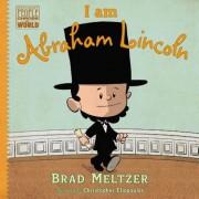 I Am Abraham Lincoln, Hardcover