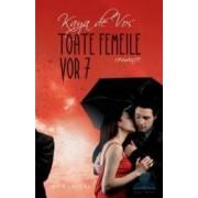 Toate femeile vor 7 - Kaya De Vos