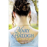 Someone to Wed, Paperback/Mary Balogh