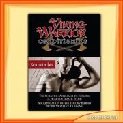 Kenneth Jay: Viking Warrior Conditioning (engleski)