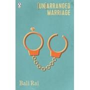 (Un)arranged Marriage, Paperback/Bali Rai