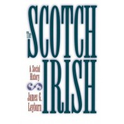 The Scotch-Irish: A Social History, Paperback