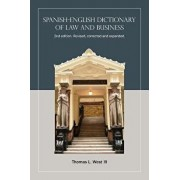 Spanish-English Dictionary of Law and Business, Paperback/Thomas L. West III