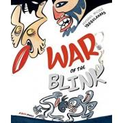 War of the Blink, Hardcover/Michael Nicoll Yahgulanaas