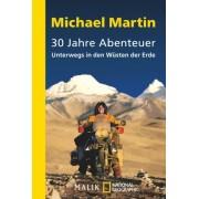 Michael Martin - 30 Jahre Abenteuer: Unterwegs in den Wüsten der Erde - Preis vom 24.05.2020 05:02:09 h