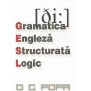 Gramatica engleza structurata logic - O.G. Popa