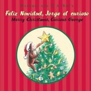 Feliz Navidad, Jorge El Curioso / Merry Christmas, Curious George, Hardcover