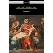 Oedipus Rex (Oedipus the King) 'translated by E. H. Plumptre with an Introduction by John Williams White', Paperback/Sophocles