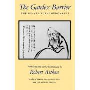 The Gateless Barrier: The Wu-Men Kuan (Mumonkan), Paperback