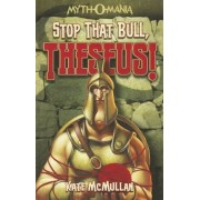 Stop That Bull, Theseus!, Paperback