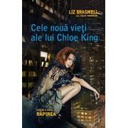 Rapirea, Cele noua vieti ale lui Chloe King, Vol. 2/Liz Braswell (Celia Thomson)