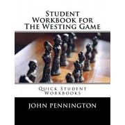 Student Workbook for The Westing Game: Quick Student Workbooks, Paperback/John Pennington