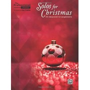 The Professional Pianist -- Solos for Christmas: 50 Advanced Arrangements, Paperback