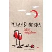 Iubiri caraghioase ed.2016 - Milan Kundera