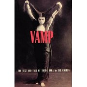 Vamp: The Rise and Fall of Theda Bara, Paperback/Eve Golden